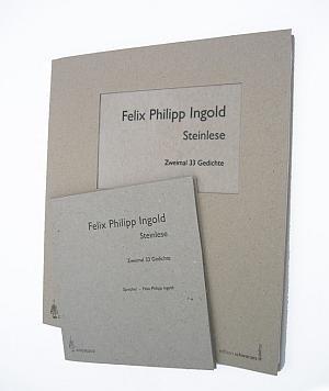 Felix Philipp Ingold: Steinlese