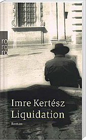 Imre Kertesz, Liquidation