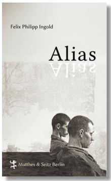Felix Philipp Ingold: Alias