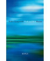 Walter Kempowski: Mark und Bein