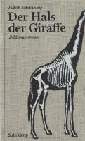 Judith Scharlansky: Der Hals der Giraffe